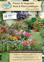 Dobies Flower & Vegetable Seed & Plant February 2014 Catalogue