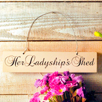Shed Sign - Her Ladyship's Shed