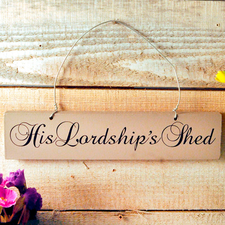 Shed Sign - His Lordship's Shed
