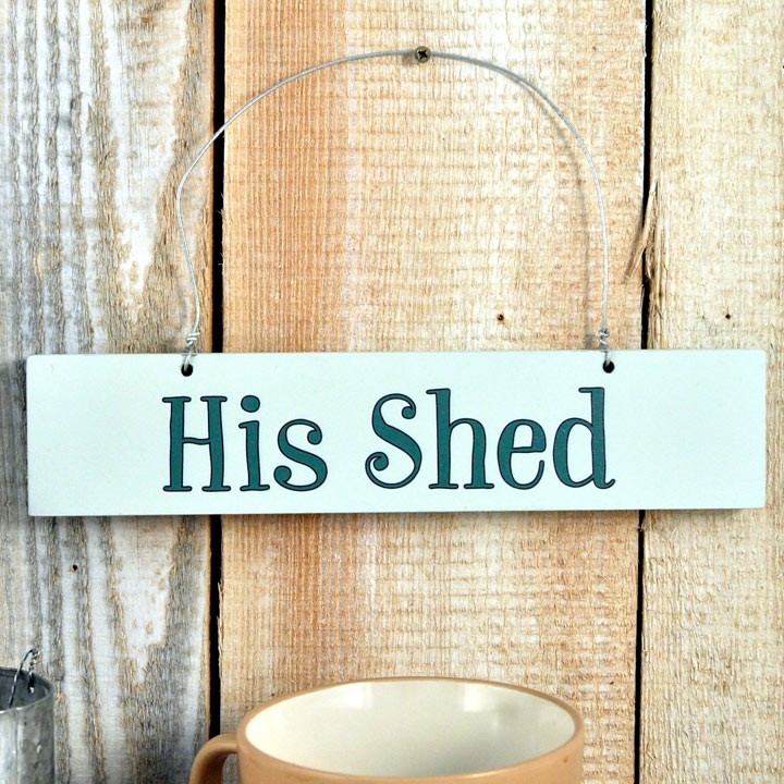 Wooden Sign - His Shed
