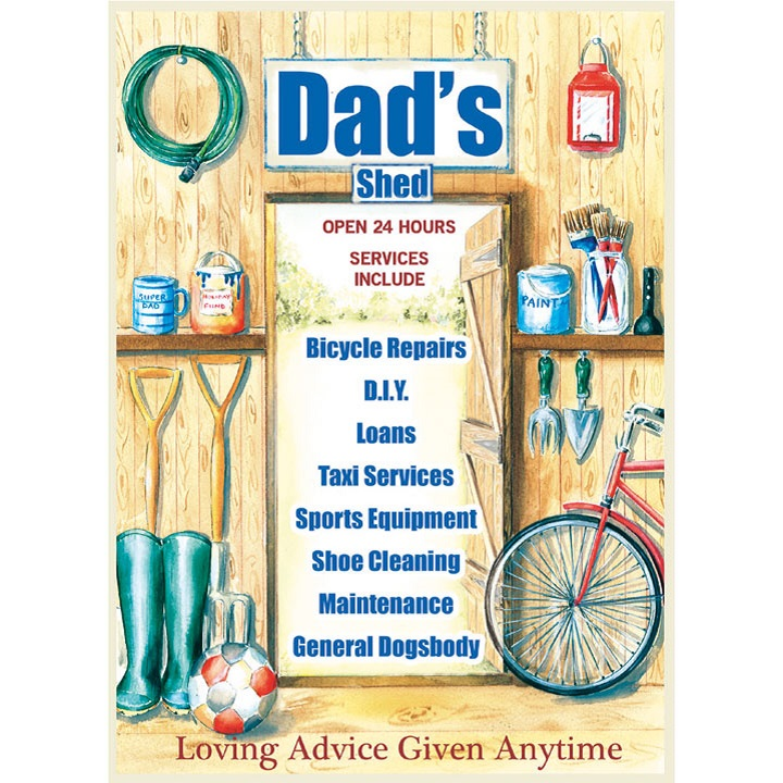 Metal Sign - Dad's Shed
