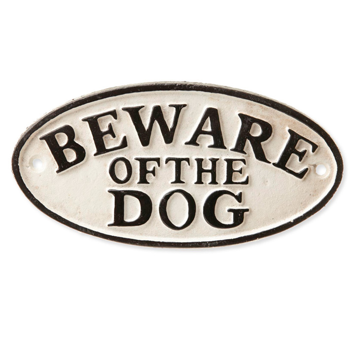 Beware of the Dog Sign