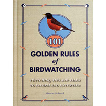 101 Golden Rules of Birdwatching