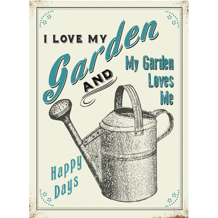 Metal Sign - I Love My Garden